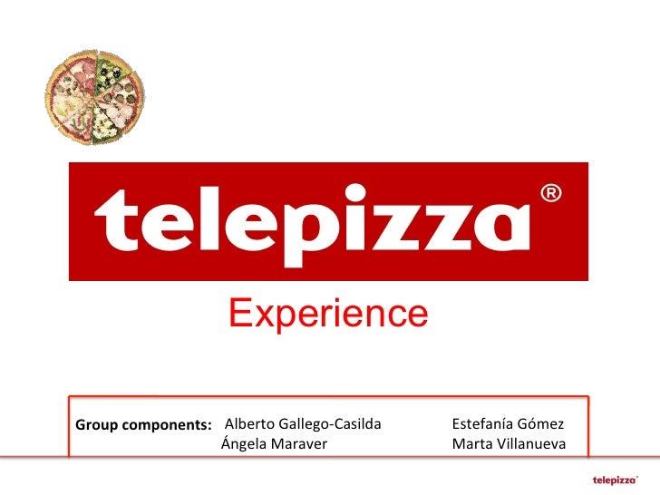ExperienceGroup components:   Alberto Gallego-‐Casilda          Estefanía Gómez                    ...