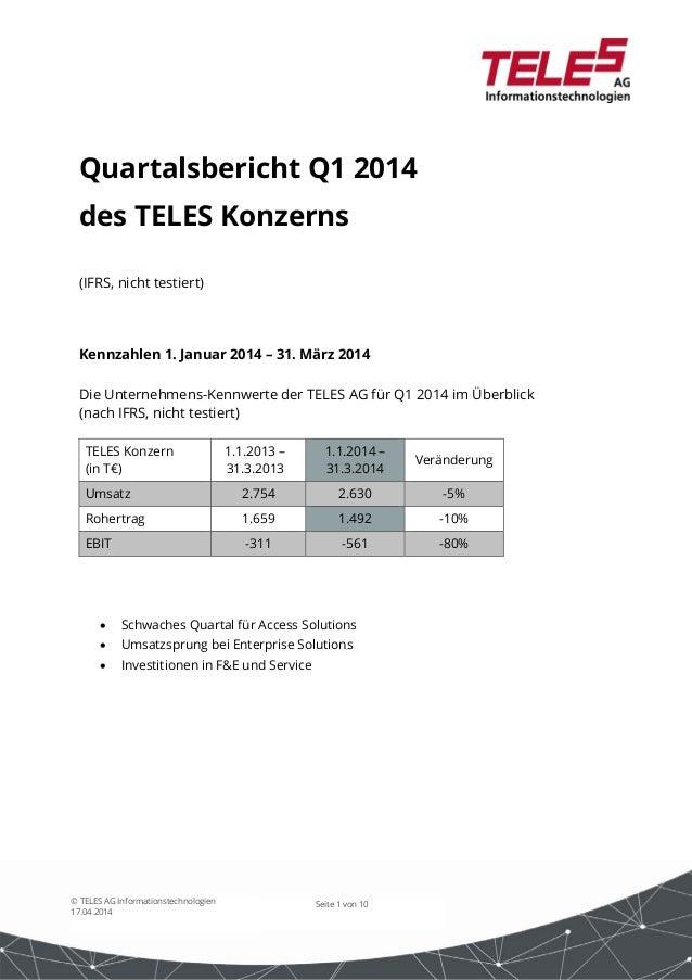 Seite 1 von 10© TELES AG Informationstechnologien 17.04.2014 Quartalsbericht Q1 2014 des TELES Konzerns (IFRS, nicht testi...