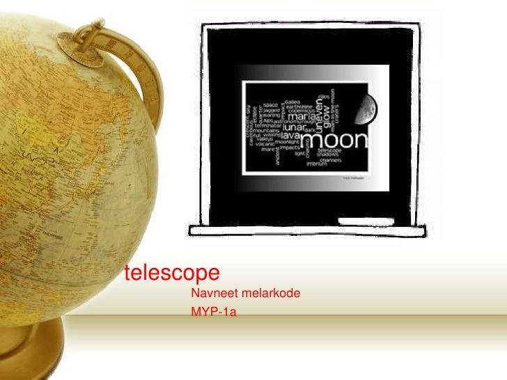 telescope      Navneet melarkode      MYP-1a
