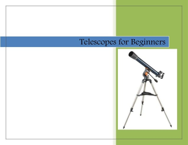 Telescopes for Beginners