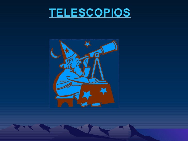 Telescopios 2