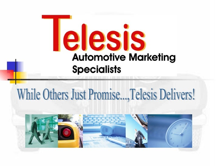 While Others Just Promise...,Telesis Delivers!