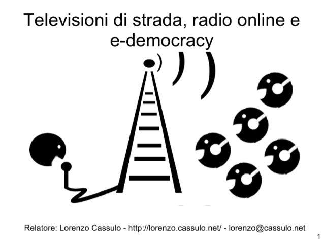 Telestreet, radio online ed e-democracy