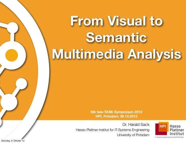 From Visual to                               Semantic                          Multimedia Analysis                        ...