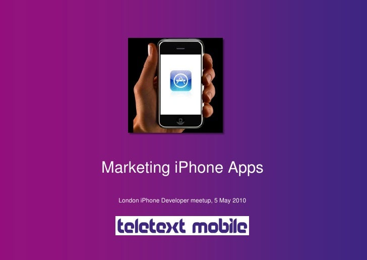 Marketing iPhone Apps - by Teletext Mobile