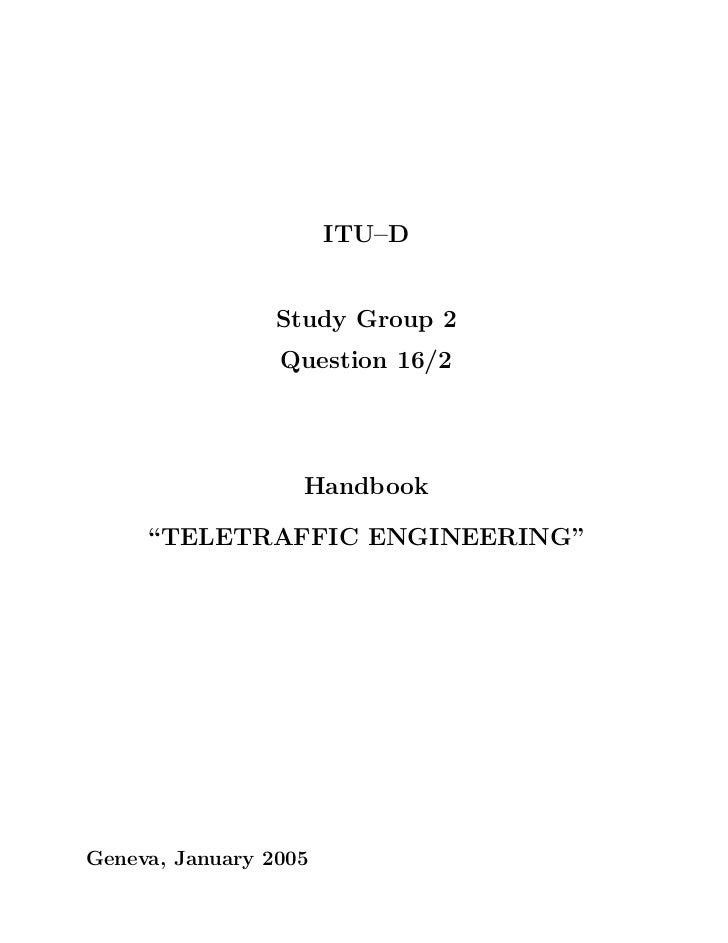 "ITU–D                 Study Group 2                 Question 16/2                   Handbook     ""TELETRAFFIC ENGINEERING""..."