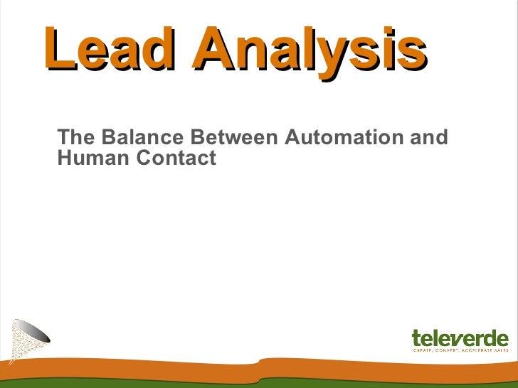 Lead AnalysisThe Balance Between Automation andHuman Contact