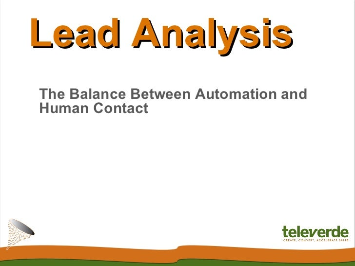 Lead Analysis: The Balance Between Automation and Human Contact