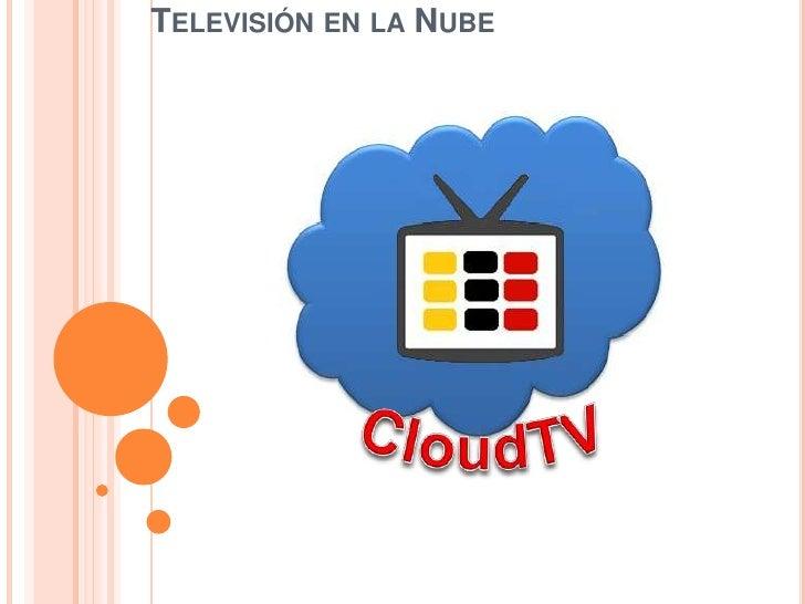TELEVISIÓN EN LA NUBE