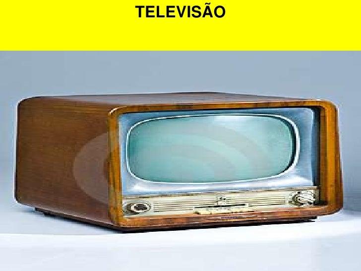 TELEVISÃO<br />
