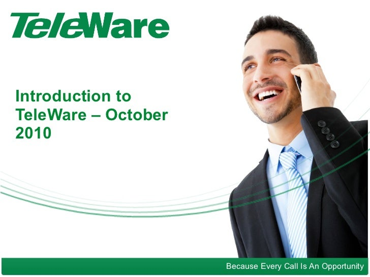 Introduction to TeleWare – October 2010