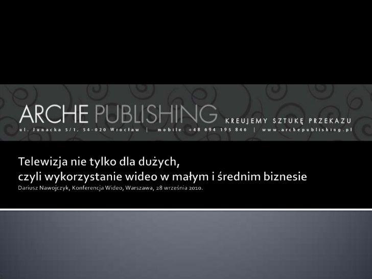    Oferta firmy Arche Publishing    obejmuje następujące usługi:     Public Relations      (Tworzenie relacji z otoczeni...