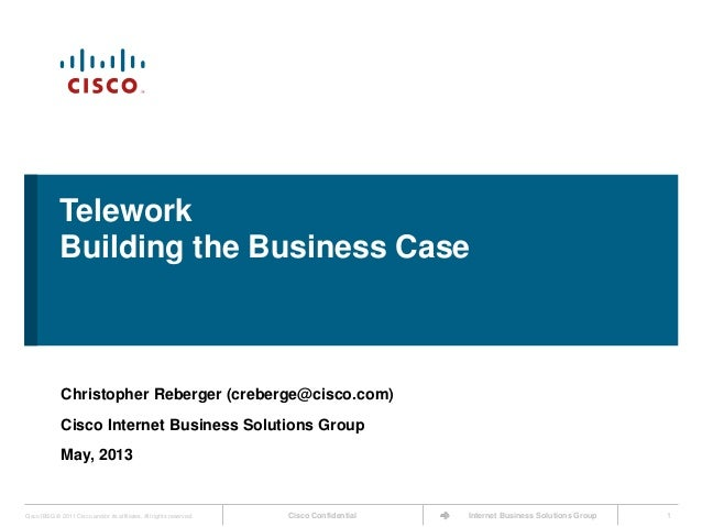 Cisco ConfidentialCisco IBSG © 2011 Cisco and/or its affiliates. All rights reserved. Internet Business Solutions Group 1T...