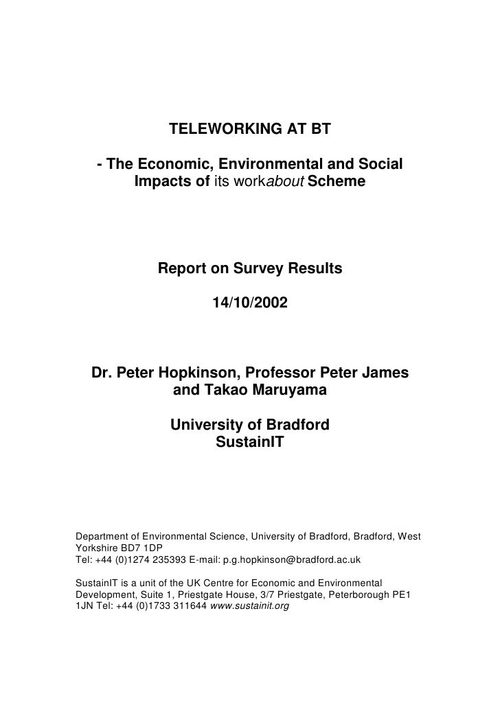 TELEWORKING AT BT      - The Economic, Environmental and Social          Impacts of its workabout Scheme                  ...