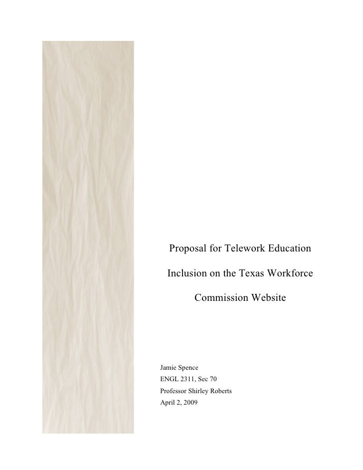 -            Proposal for Telework Education        Inclusion on the Texas Workforce                 Commission Website   ...