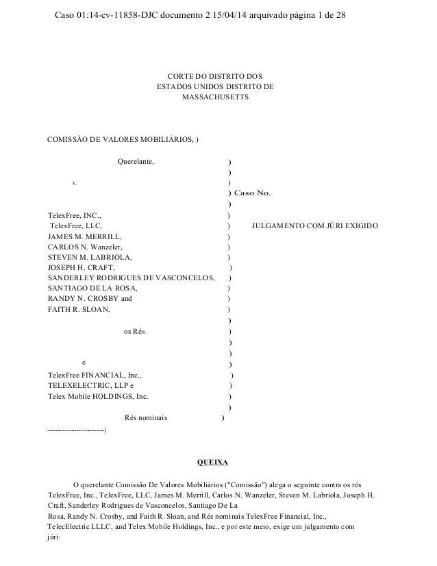 Caso 01:14-cv-11858-DJC documento 2 15/04/14 arquivado página 1 de 28 CORTE DO DISTRITO DOS ESTADOS UNIDOS DISTRITO DE MAS...