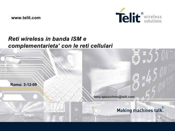 Roma Tech & South Europe Forum - Convegno RF & Wireless Sfide e benefici - Telit a cura di Comprel