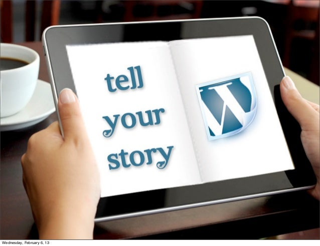 Tell Your Story With WordPress