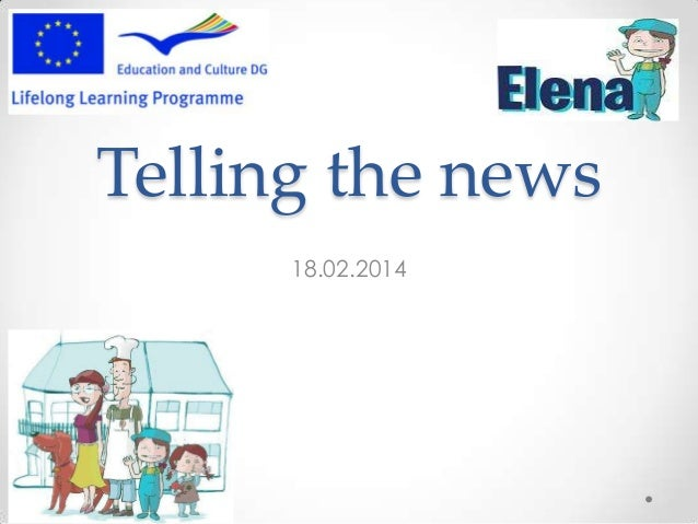Telling the news 18.02.2014