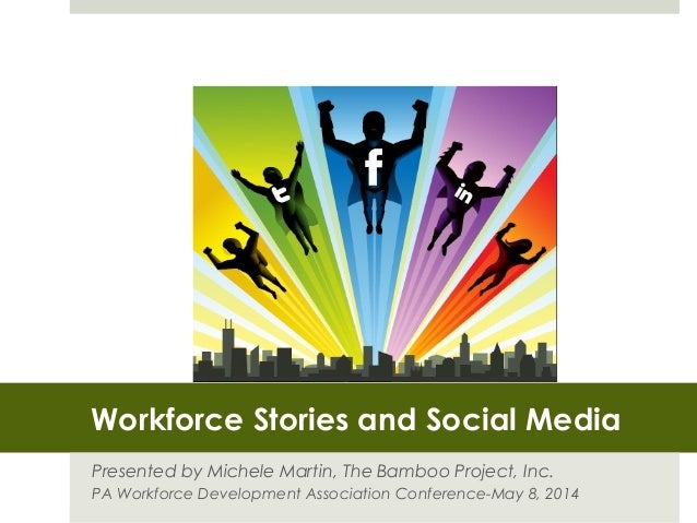 Telling the Workforce Story with Social Media