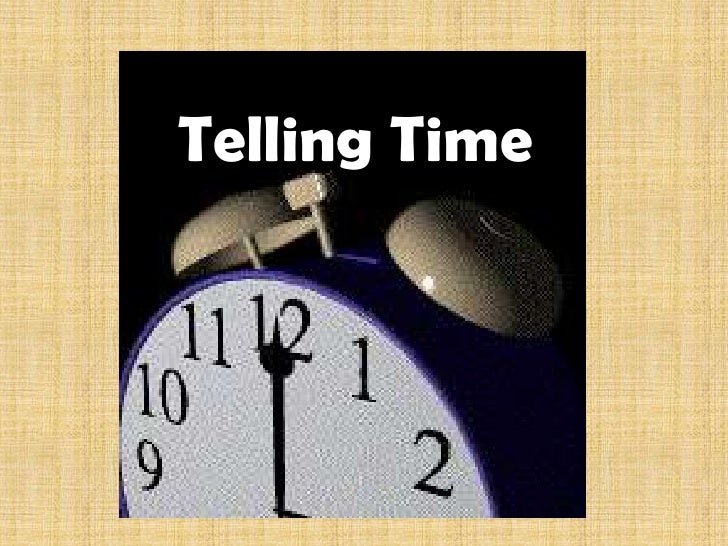 Telling Time <br />