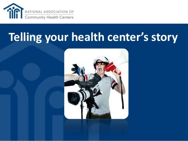 Telling your health center's story