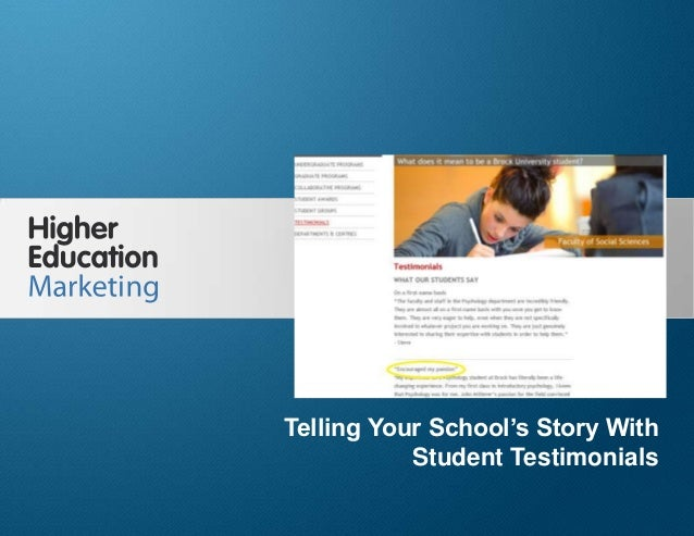 Telling Your School's Story With Student Testimonials Slide 1 Telling Your School's Story With Student Testimonials