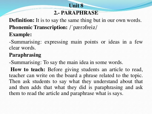 The word paraphrase literally means