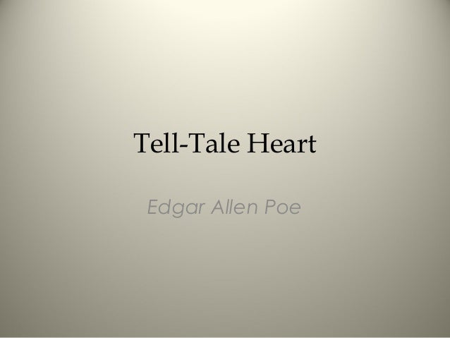 Tell-Tale Heart - in class notes