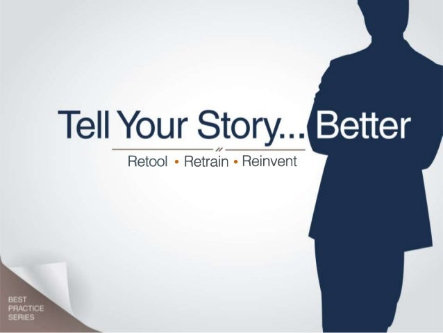 Tell Your Story Better