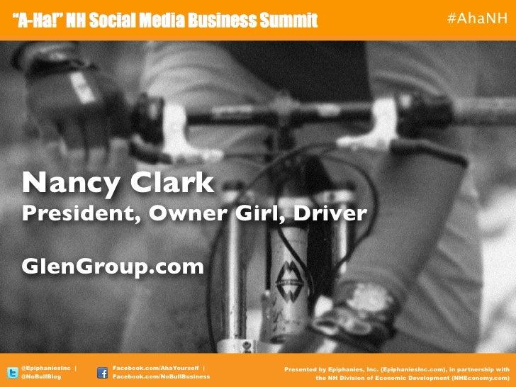 #AhaNHNancy ClarkPresident, Owner Girl, DriverGlenGroup.com@EpiphaniesInc     Facebook.com/AhaYourself      Presented by E...