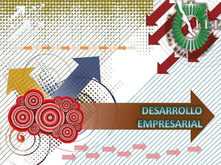 DESARROLLO EMPRESARIAL<br />