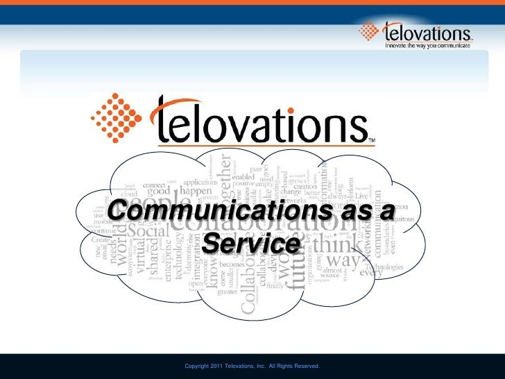Communications as a Service<br />