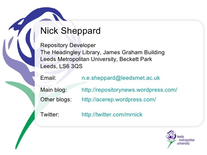 The Leeds Met Repository  Nick Sheppard, Jakki Sheridan Ross, Simon Thomson & Mike Taylor Contact: repository@leedsmet.ac....