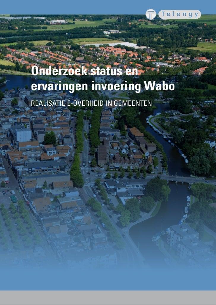 Onderzoek status enervaringen invoering WaboREALISATIE E-OVERHEID IN GEMEENTEN