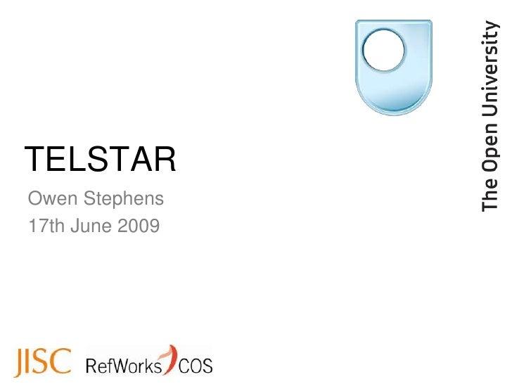 TELSTAR Owen Stephens 17th June 2009