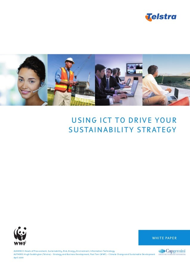 USING ICT TO DRIVE YOUR SUSTAINABILITY STRATEGY AUDIENCE: Heads of Procurement, Sustainability, Risk, Energy, Environment,...