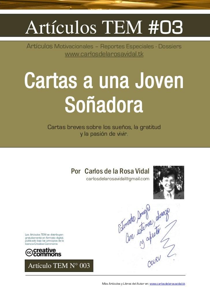 Cartas a una Joven Soñadora - Artículos TEM 003 Por Carlos de la Rosa Vidal Textos para Conspiradores del Cambio
