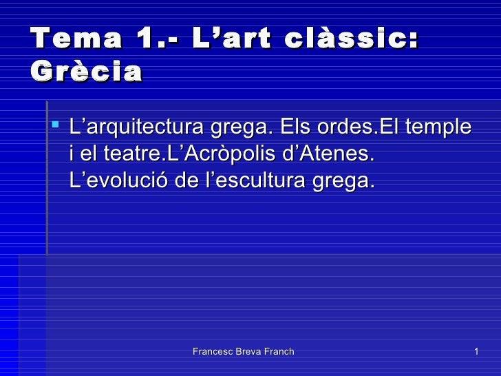 Tema 1.- Art Clàssic: Grècia