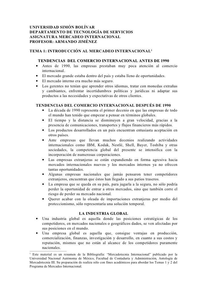 UNIVERSIDAD SIMÓN BOLÍVAR DEPARTAMENTO DE TECNOLOGÍA DE SERVICIOS ASIGNATURA MERCADEO INTERNACIONAL PROFESOR: ARMANDO JIMÉ...