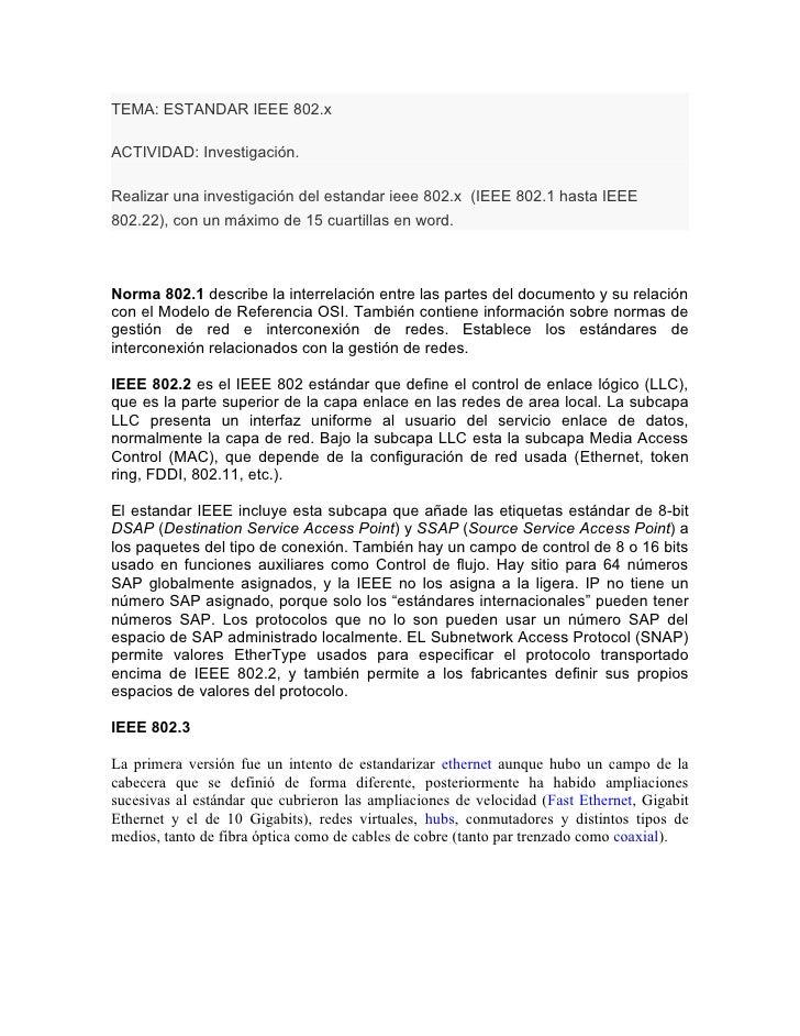 TEMA: ESTANDAR IEEE 802.x  ACTIVIDAD: Investigación.  Realizar una investigación del estandar ieee 802.x (IEEE 802.1 hasta...