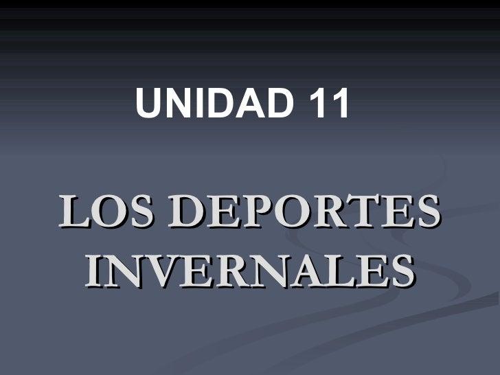 LOS DEPORTES INVERNALES UNIDAD 11