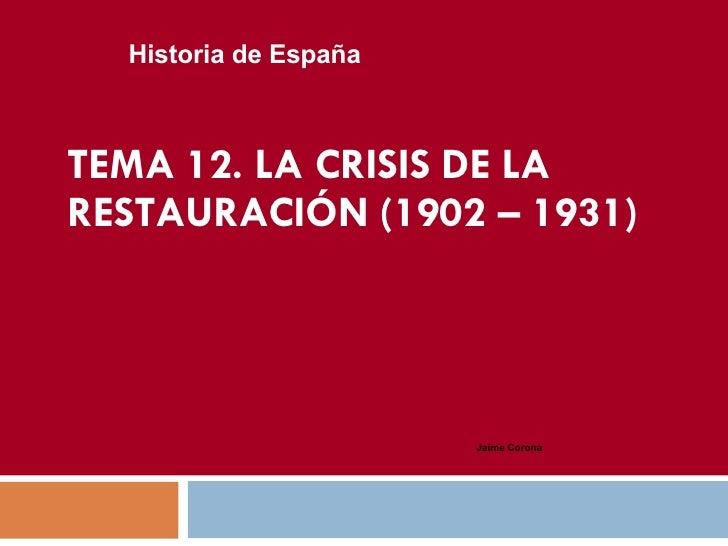 Tema 12 Crisis Restauracion