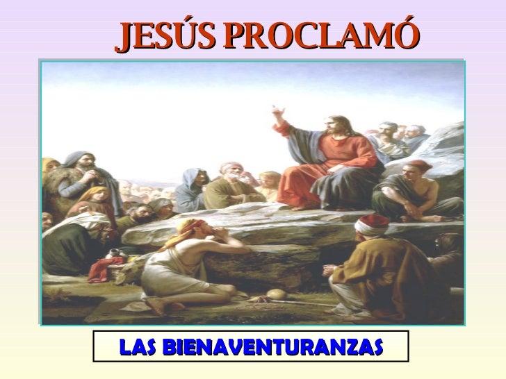Tema 14b Jesús proclamó las bienaventuranzas