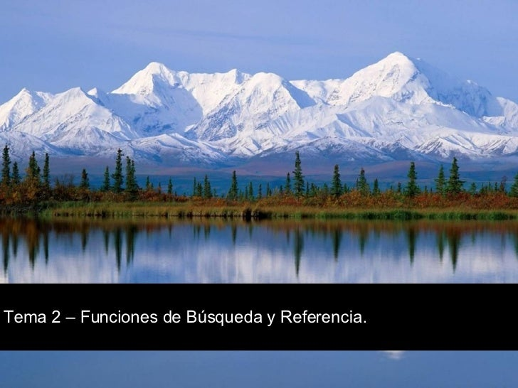 Tema 2 – Funciones de Búsqueda y Referencia.