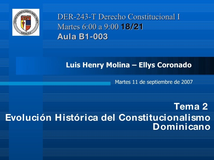 Tema 2 EvolucióN Historica Del Constitucionalismo Dominicano