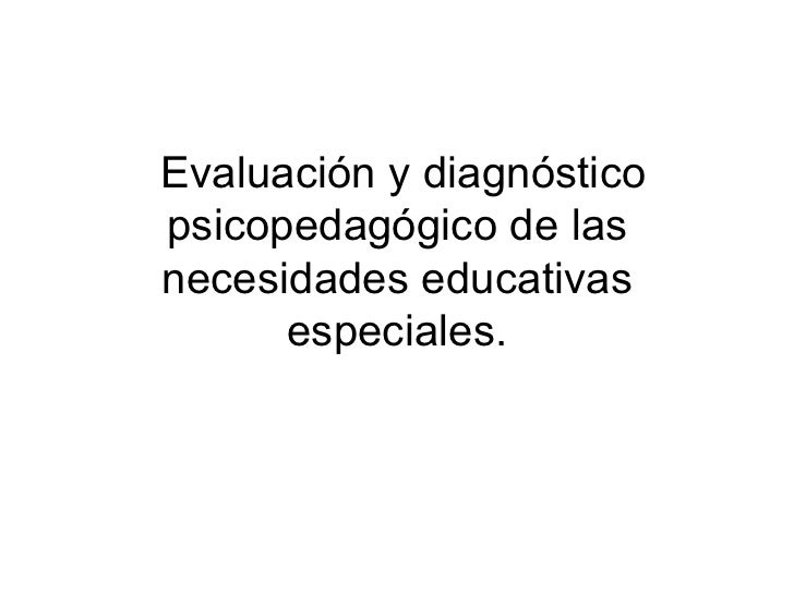 evaluación y necesidades educativas especiales
