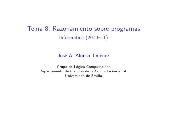 Tema 8: Razonamiento sobre programas Haskell.