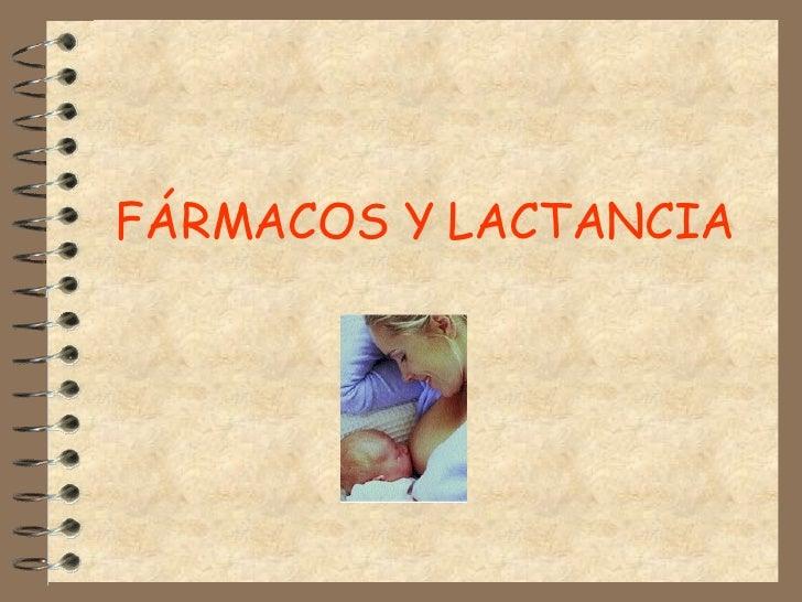 FÁRMACOS Y LACTANCIA