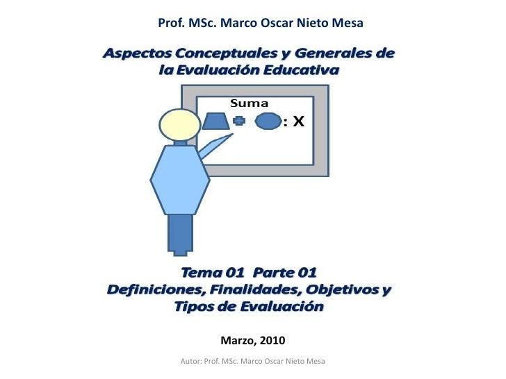 Tema 01  Parte  I   Aspectos Conceptuales y Generales de la Evaluación Educativa